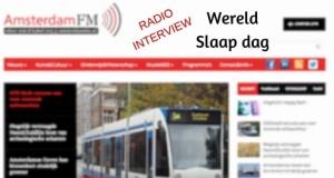 wereld slaap dag amsterdam fm interview slaapproblemen