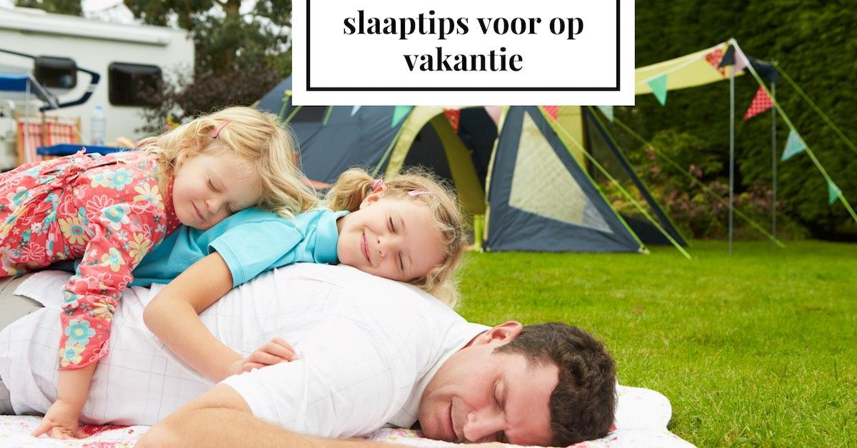 slaaptips vakantie beter slapen