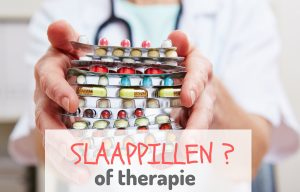 slaapmedicatie vs. therapie