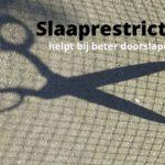 slaaprestrictie therapie